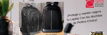 ¡Protege y mantén segura tu Laptop Con las Mochilas de Perfect Choice!